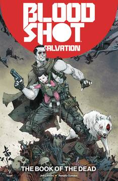 BLOODSHOT SALVATION TP VOL 02 THE BOOK OF THE DEAD