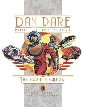 DAN DARE EARTH STEALERS HC
