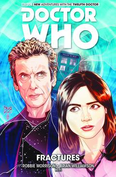 DOCTOR WHO 12TH HC VOL 02 FRACTURES ***OOP***