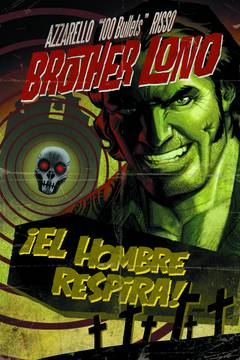 100 BULLETS BROTHER LONO TP ***OOP***
