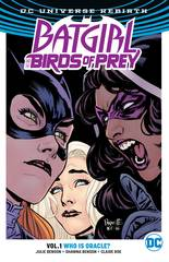 THE BIRDS OF PREY TP VOL 01 WHO IS ORACLE (REBIRTH