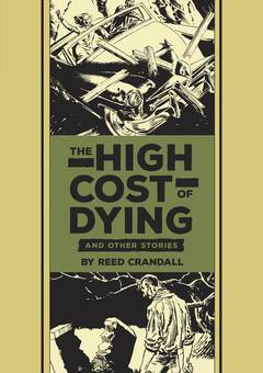 EC REED CRANDALL & FELDSTEIN HIGH COST OF DYING HC