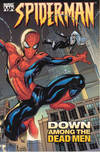 MARVEL KNIGHTS SPIDER-MAN TP VOL 01 DOWN AMONG THE DEAD MEN ***O