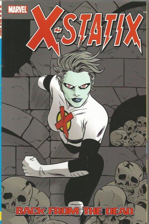 X-STATIX VOL 3 BACK FROM THE DEAD TP ***OOP***
