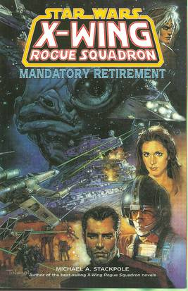 STAR WARS X-WING ROGUE SQUADRON MANDATORY RETIREMENT TP