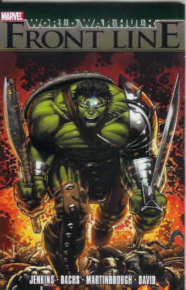 HULK WWH TP FRONT LINE *** OUT OF PRINT ***