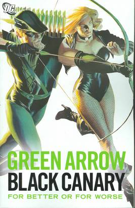 GREEN ARROW BLACK CANARY FOR BETTER OR WORSE TP