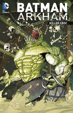 BATMAN ARKHAM KILLER CROC TP
