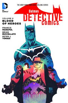 BATMAN DETECTIVE COMICS TP VOL 08 BLOOD OF HEROES