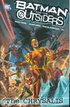 BATMAN AND THE OUTSIDERS TP VOL 01 THE CHRYSALIS ***OOP***