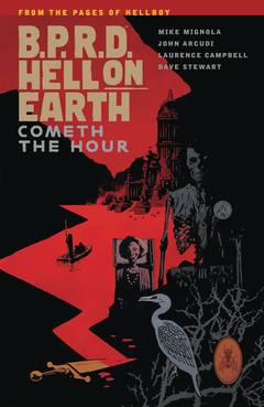 BPRD HELL ON EARTH TP VOL 15 COMETH THE HOUR ***OOP***