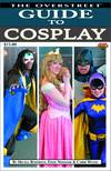 OVERSTREET GUIDE SC VOL 05 GUIDE TO COSPLAY CVR B