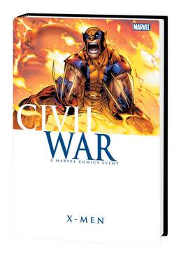 CIVIL WAR X-MEN HC ***OOP***