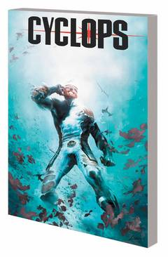 CYCLOPS TP VOL 02 PIRATES LIFE FOR ME