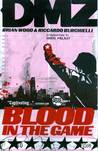 DMZ TP VOL 06 BLOOD IN THE GAME