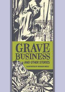 EC GRAHAM INGELS GRAVE BUSINESS & OTHER STORIES HC