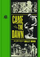 EC WALLY WOOD CAME THE DAWN AND OTHER STORIES HC