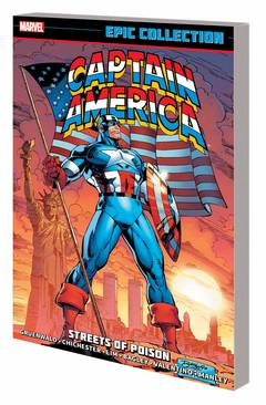 CAPTAIN AMERICA EPIC COLLECTION TP STREETS OF POISON