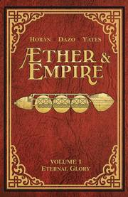 AETHER AND EMPIRE TP VOL 01 ETERNAL GLORY