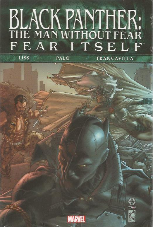FEAR ITSELF BLACK PANTHER MAN WITHOUT FEAR PREM HC ***OOP***