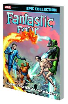 FANTASTIC FOUR EPIC COLL WORLDS GREATEST COMIC MAG TP