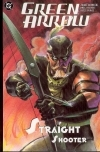 GREEN ARROW VOL 03 STRAIGHT SHOOTER TP ***OOP***