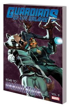 GUARDIANS OF GALAXY TP VOL 02 ROAD TO ANNIHILATION