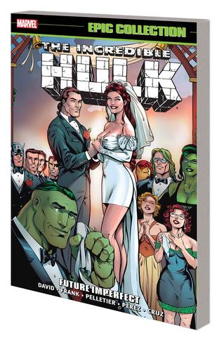 INCREDIBLE HULK EPIC COLLECTION TP FUTURE IMPERFECT