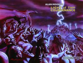 ALAN MOORE LIGHT OF THY COUNTENANCE GN CON ED ***OOP***
