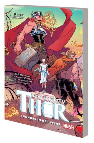 MIGHTY THOR TP VOL 01 THUNDER IN HER VEINS