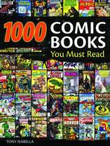 1000 COMIC BOOKS YOU MUST READ HC