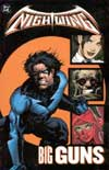 NIGHTWING BIG GUNS TP ***OOP***