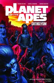 PLANET OF THE APES CATACLYSM TP VOL 01