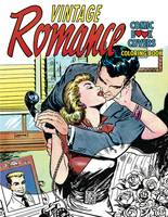 VINTAGE ROMANCE COMIC BOOK COVERS COLORING BOOK TP