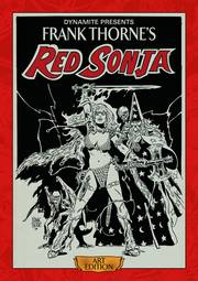 FRANK THORNE RED SONJA ART ED SGN HC ***NUMBER 1 OUT OF 175***