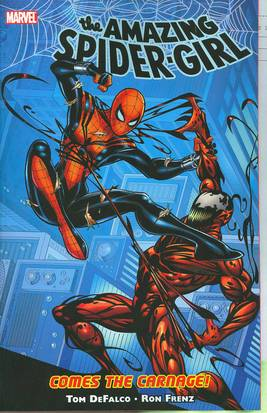 AMAZING SPIDER-GIRL TP VOL 02 COMES THE CARNAGE ***OOP***