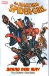 AMAZING SPIDER-GIRL TP VOL 04 BRAND NEW DAY ***OOP***
