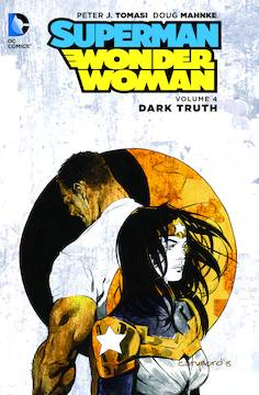 SUPERMAN WONDER WOMAN TP VOL 04 DARK TRUTH