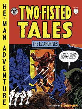 EC ARCHIVES TWO FISTED TALES HC VOL 01 (DARK HORSE ED)