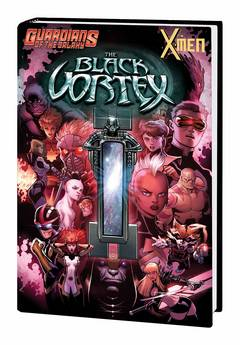 GUARDIANS OF GALAXY AND X-MEN HC BLACK VORTEX