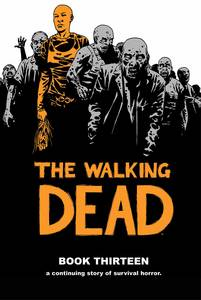 WALKING DEAD HC VOL 13