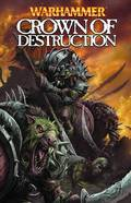WARHAMMER CROWN OF DESTRUCTION TP
