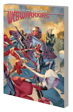 WEB WARRIORS OF SPIDER-VERSE TP VOL 02 SPIDERS VS