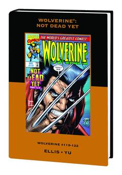 WOLVERINE PREM HC NOT DEAD YET VAR ED VOL 20 ***OOP***