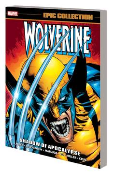 WOLVERINE EPIC COLLECTION TP SHADOW OF APOCALYPSE