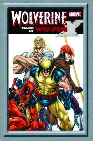 WOLVERINE HC TALES OF WEAPON X