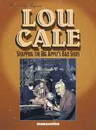 LOU CALE SNAPPING BIG APPLES BAD SEEDS HC