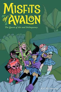 MISFITS OF AVALON TP VOL 01 QUEEN OF AIR AND DELINQUENCY