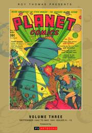 ROY THOMAS PRESENTS PLANET COMICS HC VOL 03 ***OOP***