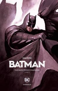 BATMAN THE DARK PRINCE CHARMING HC BOOK 01 (OF 2) 2ND PTG